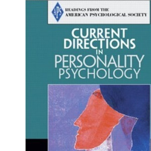 Current Directions in Personality Psychology: Psychology Reader