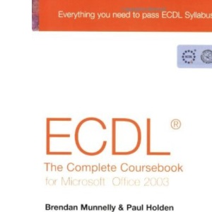 ECDL4 the Complete Coursebook for Office 2003