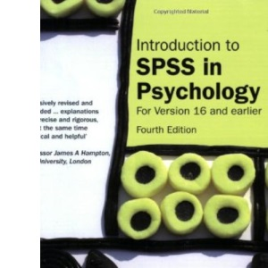 Introduction to SPSS in Psychology: For Version 16 and Earlier