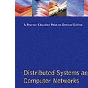 Distributed Systems and Computer Networks (Prentice-Hall international series in computer science)