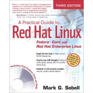 A Practical Guide to Red Hat Linux: Fedora Core and Red Hat Enterprise Linux
