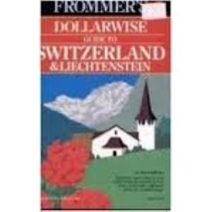 Switzerland and Liechtenstein 1992-93 (Frommer's Comprehensive Travel Guides)