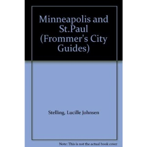 Minneapolis and St.Paul (Frommer's City Guides)