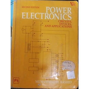 Power Electronics: Circuits, Devices, and Applications: International Edition: Devices, Circuits and Applications