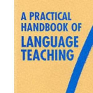 A Practical Handbook of Language Teaching (ELT)