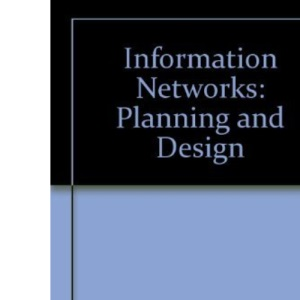 Information Networks Planning and Design