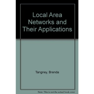 Local Area Networks and Their Applications