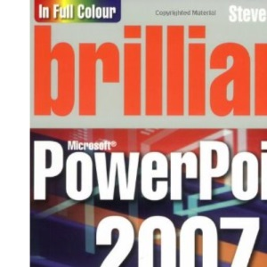 Brilliant PowerPoint 2007