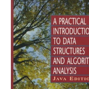 Practical Introduction to Data Structures and Algorithms with Java