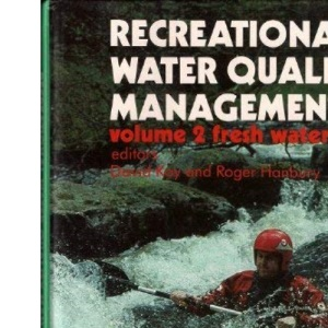 Recreational Water Quality Management: Fresh Waters v. 2