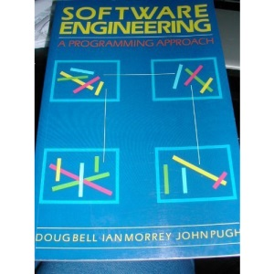 Software Engineering: A Programming Approach