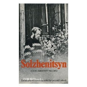 Solzhenitsyn: A Documentary Record