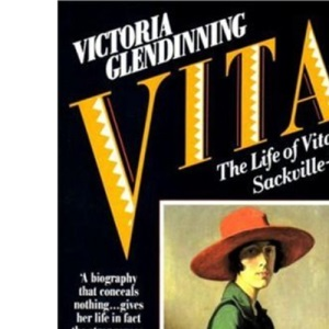 Vita - The Life of Vita Sackville-West