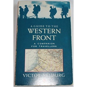 A Guide to the Western Front: A Companion for Travellers