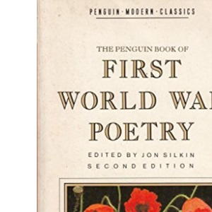 The Penguin Book of First World War Poetry (Modern Classics)