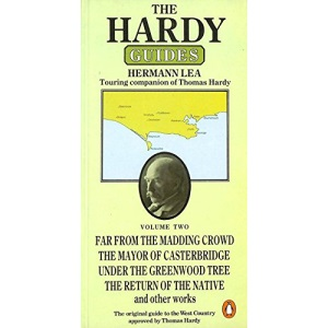 The Hardy Guides: A Guide to the West Country(Volume 2): v. 2