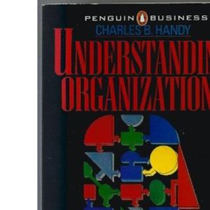 UNDERSTANDING ORGANIZATIONS.