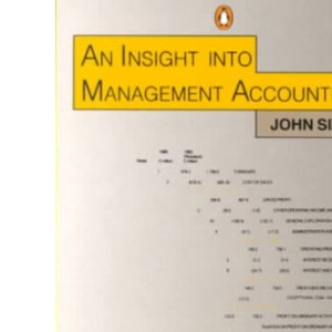 An Insight Into Management Accounting: Third Edition (Penguin business)