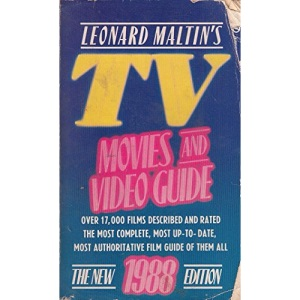 Leonard Maltin's Tv Movies & Video Guide: The New 1988 Edition
