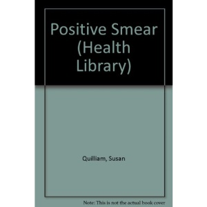 Positive Smear (Health Library)