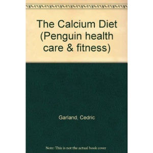 The Calcium Diet (Penguin health care & fitness)