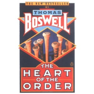 Boswell Thomas : Heart of the Order (Penguin Sports Library)