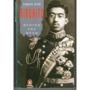 Hirohito: The Man Behind the Myth