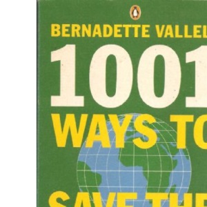 1001 Ways to Save the Planet