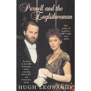 Parnell And the Englishwoman: A Love Story