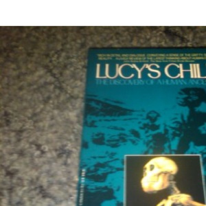 Lucy's Child: The Discovery of a Human Ancestor