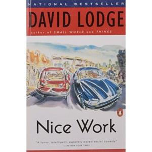 Lodge David : Nice Work (Us) (King Penguin)