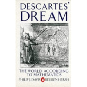 Descartes' Dream: The World According to Mathematics (Penguin Press Science S.)