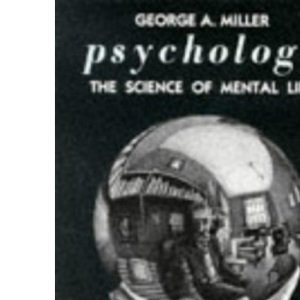 Psychology: The Science of Mental Life (Penguin psychology)