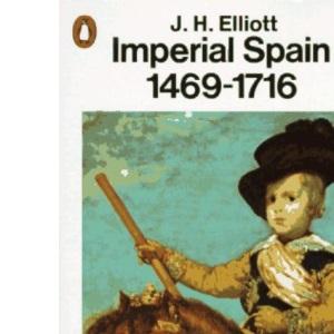 Imperial Spain, 1469-1716 (Penguin History)