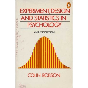 Experiment, Design and Statistics in Psychology (Penguin business)