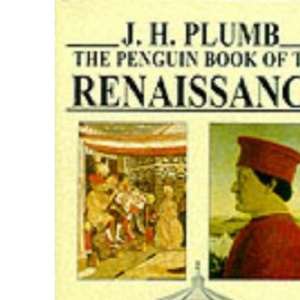 The Penguin Book of the Renaissance (Penguin history)