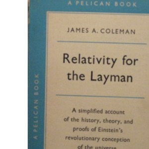 Relativity for the Layman (Penguin science)