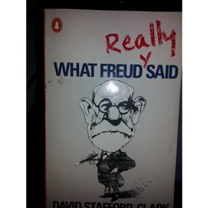 What Freud Really Said (Penguin psychology)