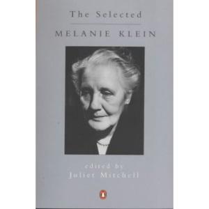 The Selected Melanie Klein