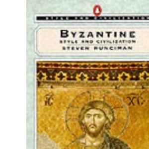 Byzantine Style and Civilization