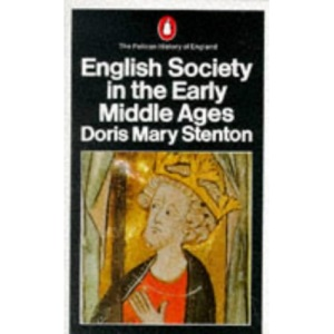 English Society in the Early Middle Ages (Penguin history)