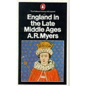 England in the Late Middle Ages (Penguin History of England)