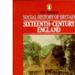 Sixteenth Century England (Penguin History)