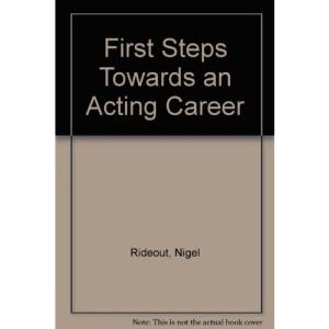 First Steps Towards an Acting Career