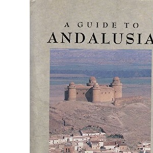 A Guide to Andalusia (Penguin Handbooks)