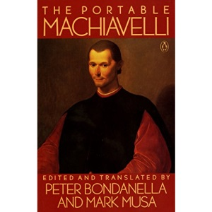 The Portable Machiavelli (Penguin Classics)