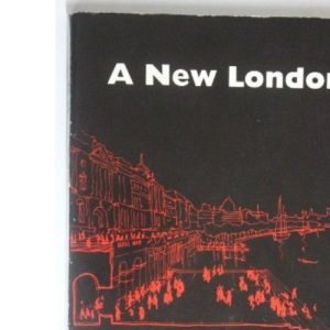 A New London: Two Views