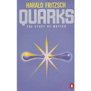 Quarks: The Stuff of Matter (Penguin science)
