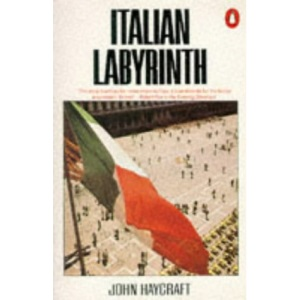 Italian Labyrinth: Italy in the 1980s