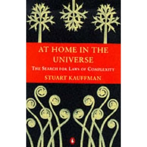 At Home in the Universe: The Search for Laws of Self-organisation and Complexity (Penguin science)